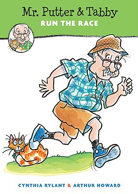 Mr. Putter & Tabby Run the Race By Rylant, Cynthia/ Howard, Arthur (ILT)