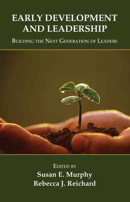 Early Development and Leadership By Murphy, Susan Elaine (EDT)/ Reichard, Rebecca (EDT)